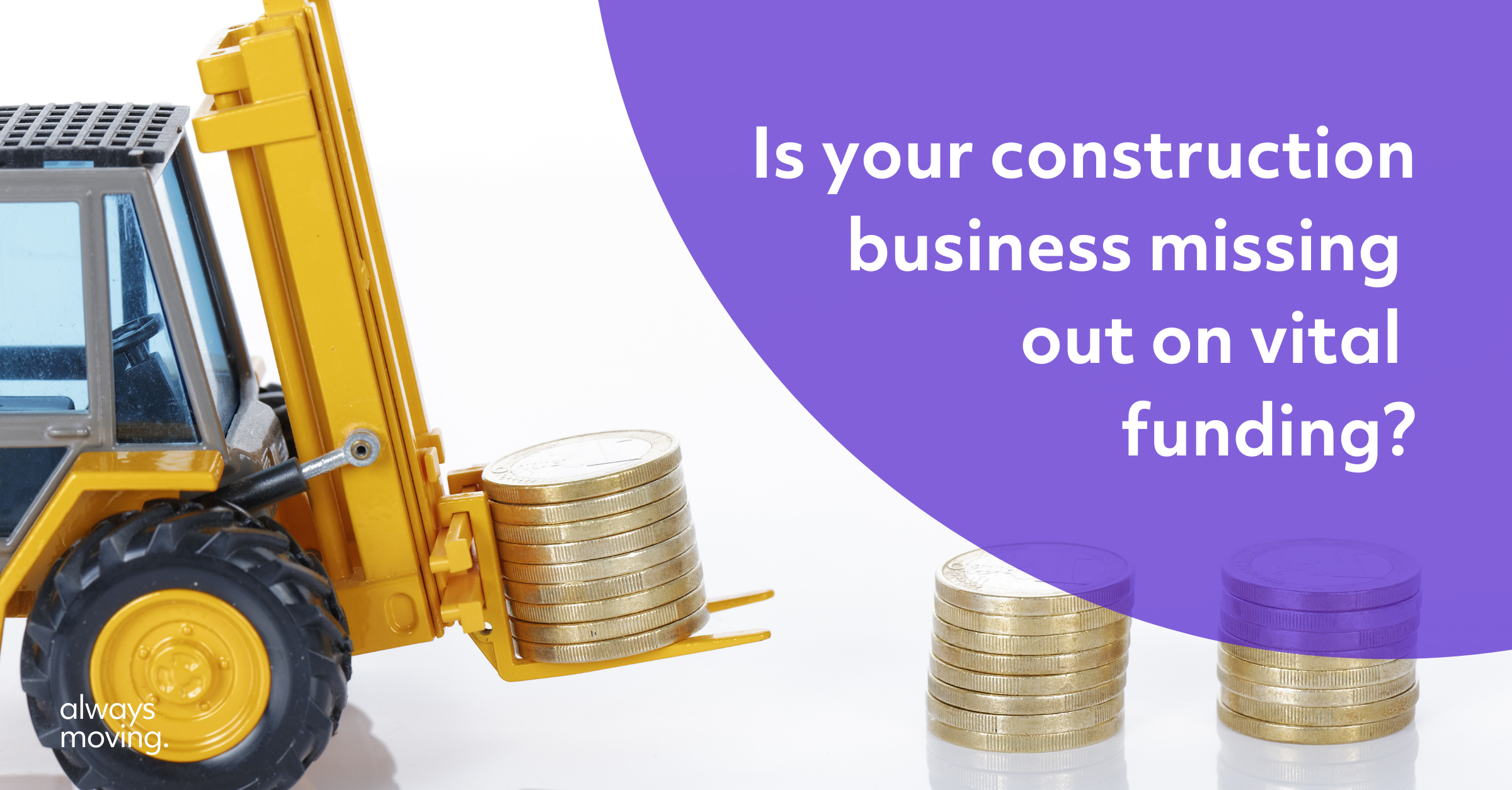 Why is your construction business missing out on funding